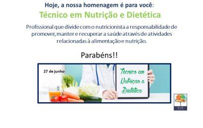 27 de Junho – Dia do Técnico em Nutrição e Dietetica