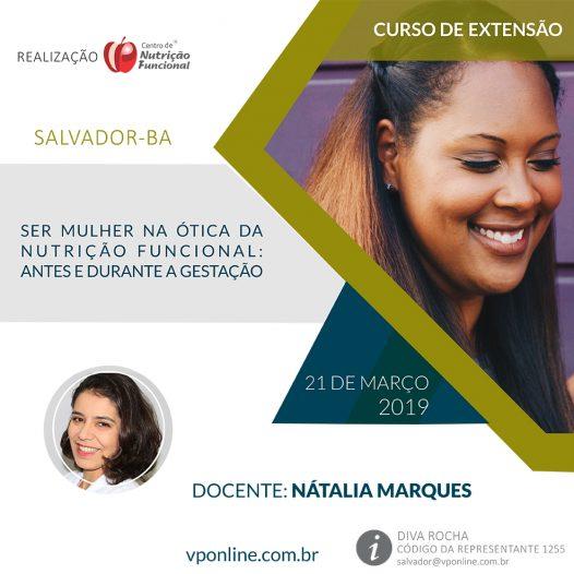 Salvador: Ser Mulher na Ótica da Nutrição Funcional:  Antes e durante a gestação (6h)