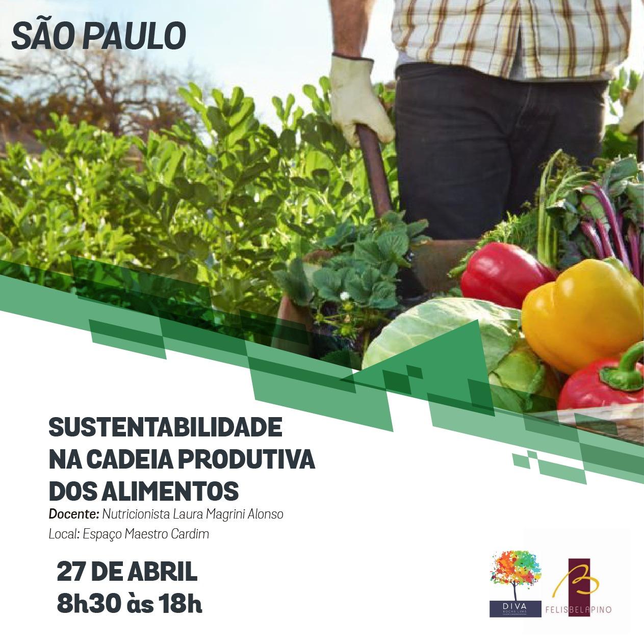 """São Paulo recebe curso """"Sustentabilidade na Cadeia Produtiva dos Alimentos"""""""