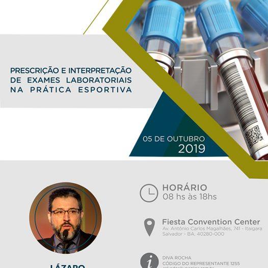 Salvador:  Prescrição e interpretação de exames laboratoriais na prática esportiva.