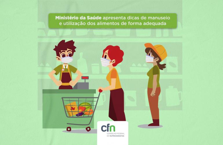 Ministério da Saúde apresenta dicas de manuseio e utilização dos alimentos de forma adequada