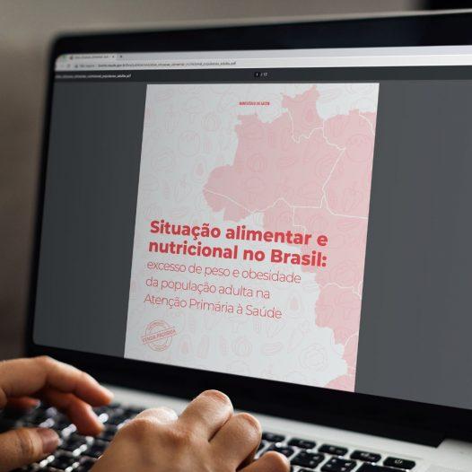 Ministério da Saúde lança atlas sobre a situação alimentar e nutricional do brasileiro