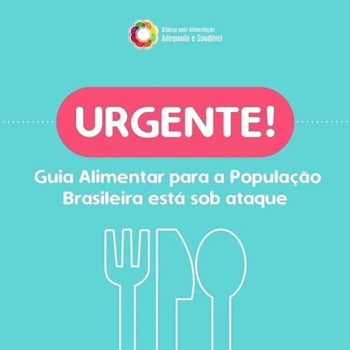 Respeitem o Guia Alimentar da População Brasileira